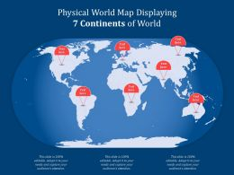 Physical World Map Displaying 7 Continents Of World