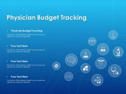 Physician Budget Tracking Ppt Powerpoint Presentation Portfolio File Formats
