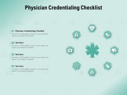Physician Credentialing Checklist Ppt Powerpoint Presentation Ideas Outline