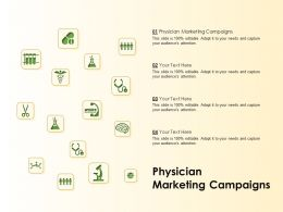 Physician Marketing Campaigns Ppt Powerpoint Presentation Inspiration Graphics