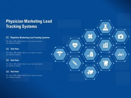 Physician Marketing Lead Tracking Systems Ppt Powerpoint Presentation Gallery Microsoft