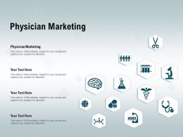 Physician Marketing Ppt Powerpoint Presentation Ideas Show