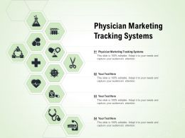 Physician Marketing Tracking Systems Ppt Powerpoint Presentation Show