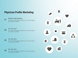 Physician Profile Marketing Ppt Powerpoint Presentation Infographics Slides