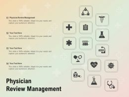 Physician Review Management Ppt Powerpoint Presentation Infographic Template