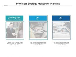 Physician Strategy Manpower Planning Ppt Powerpoint Presentation Portfolio Cpb