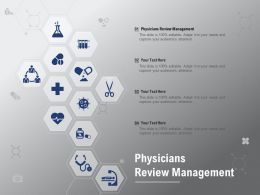 Physicians Review Management Ppt Powerpoint Presentation Model Pictures