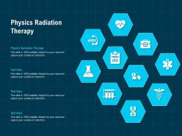 Physics Radiation Therapy Ppt Powerpoint Presentation Gallery Demonstration