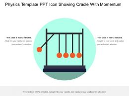 Physics Template Ppt Icon Showing Cradle With Momentum