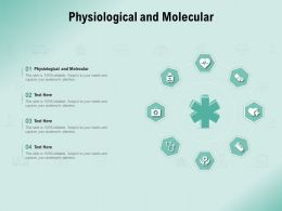 Physiological And Molecular Ppt Powerpoint Presentation Layouts Outline