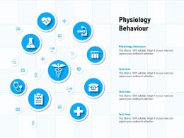 Physiology Behaviour Ppt Powerpoint Presentation Portfolio Skills