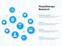 Physiotherapy Research Ppt Powerpoint Presentation Professional Slides