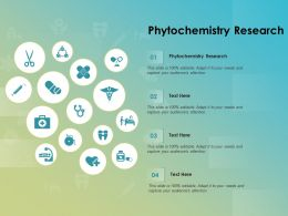 Phytochemistry Research Ppt Powerpoint Presentation Model Objects