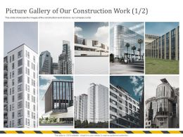 Picture Gallery Of Our Construction Work M699 Ppt Powerpoint Presentation Ideas Diagrams