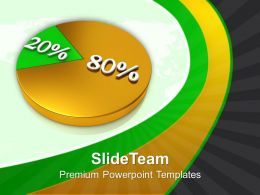 Pie Chart 80 20 Percent Growth PowerPoint Templates PPT Themes And Graphics 0213