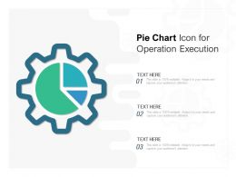 Pie Chart Icon For Operation Execution
