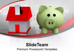 Piggy Bank And House Saving Concept Powerpoint Templates Ppt Backgrounds For Slides 0113
