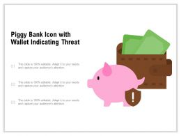 Piggy Bank Icon With Wallet Indicating Threat