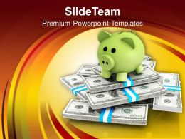 Piggy Bank On Dollar Bills Notes PowerPoint Templates PPT Themes And Graphics 0213