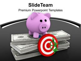 Piggy Bank On Dollar Bills With Target Dart PowerPoint Templates PPT Themes And Graphics 0213
