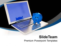 Piggy Bank On Laptop Technology Powerpoint Templates Ppt Themes And Graphics 0313