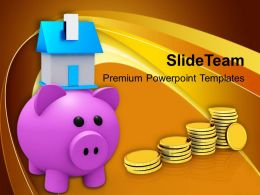 Piggy Bank With House And Savings PowerPoint Templates PPT Themes And Graphics 0213