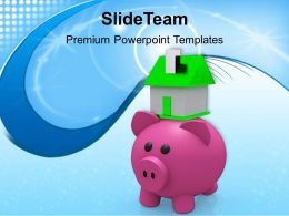Piggy Bank With Small Model House Finance Powerpoint Templates Ppt Themes And Graphics