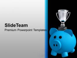 Piggy Bank With Trophy Background Powerpoint Templates Ppt Themes And Graphics 0213