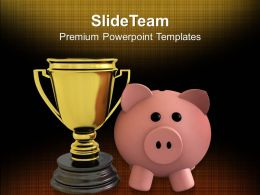 Piggy Bank With Trophy Savings Winner Powerpoint Templates Ppt Themes And Graphics 0113