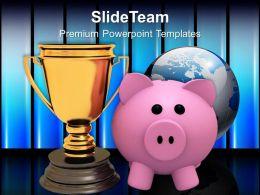 Piggy Bank With Trophy Winner With Savings Powerpoint Templates Ppt Themes And Graphics