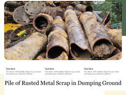 Pile Of Rusted Metal Scrap In Dumping Ground