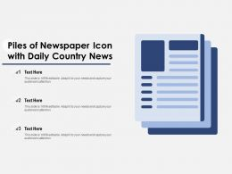 Piles Of Newspaper Icon With Daily Country News