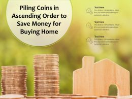 Piling Coins In Ascending Order To Save Money For Buying Home
