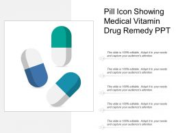 Pill Icon Showing Medical Vitamin Drug Remedy Ppt