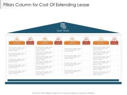 Pillars Column For Cost Of Extending Lease Infographic Template