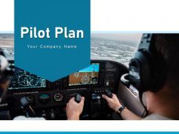 Pilot Plan Evaluation Implementation Timeline Assessment Technological Success