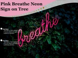 Pink Breathe Neon Sign On Tree