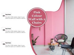 Pink Colour Wall With 2 Chairs