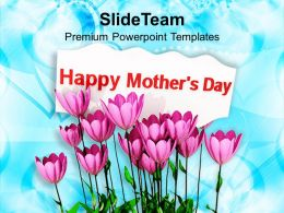 Pink Tulips With Message Happy Mothers Day PowerPoint Templates PPT Themes And Graphics 0513