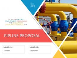 Pipeline Proposal Powerpoint Presentation Slides