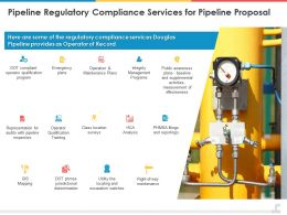 Pipeline Regulatory Compliance Services For Pipeline Proposal Ppt Powerpoint Presentation Styles Grid