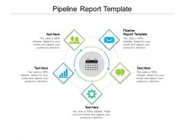 Pipeline Report Template Ppt Powerpoint Presentation File Graphics Download Cpb