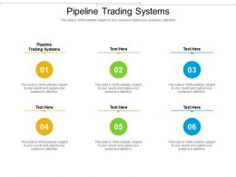 Pipeline Trading Systems Ppt Powerpoint Presentation Icon Clipart Cpb