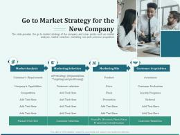 Pitch Deck For Early Stage Funding Go To Market Strategy For The New Company Ppt Grid