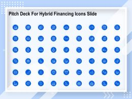 Pitch Deck For Hybrid Financing Icons Slide Ppt Powerpoint Presentation Gallery