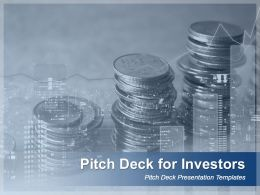 Pitch Deck For Investors Powerpoint Presentation Slides