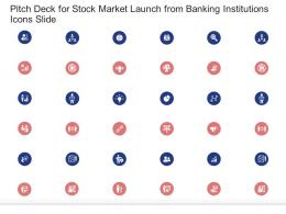 Pitch Deck For Stock Market Launch From Banking Institutions Icons Slide Ppt Tips