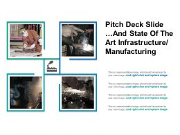 Pitch Deck Slide And State Of The Art Infrastructure Sample Of PPT