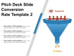 Pitch Deck Slide Conversion Rate Template 2 Ppt Icon