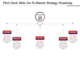 Pitch Deck Slide Go To Market Strategy Roadmap Ppt Sample